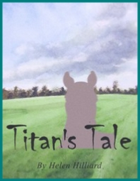 Titan's Tale book by Helen Hilliard
