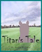 Titan's Tale book by Helen Hilliard